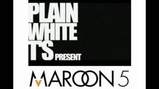 Plain White T's present Maroon 5 by dj sCOtt