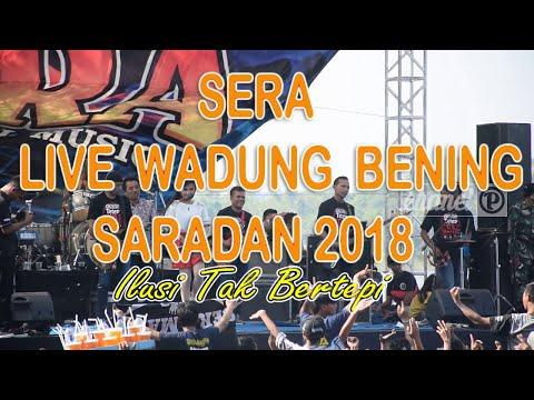 Sera  - Ilusi Tak Bertepi  (Live Waduk Bening Saradan 17 Juni 2018 )