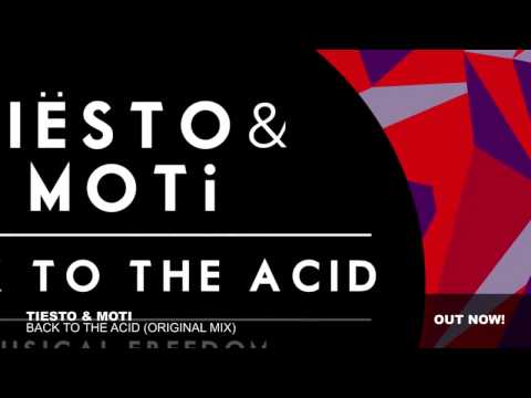 Tiësto & MOTi - Back To The Acid ( Oficial Video )