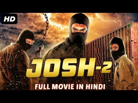 JOSH 2 (2019) New Released Full Hindi Dubbed Movie | New Movies 2019 | South Movie 2019