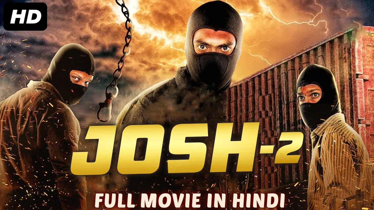 Download JOSH 2 - Hindi Dubbed Full Action Movie | New Movies 2019 | South Indian Movies Dubbed in Hindi