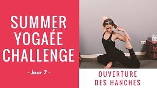 Summer Yogaée Challenge - Jour 7 - Ouverture des hanches
