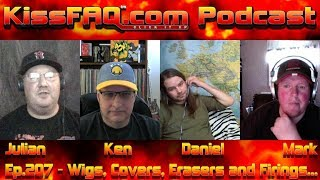 KissFAQ Podcast Ep.207 - Wigs, Covers, Erasers and Firings...