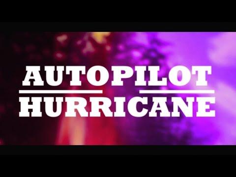 Autopilot - Hurricane
