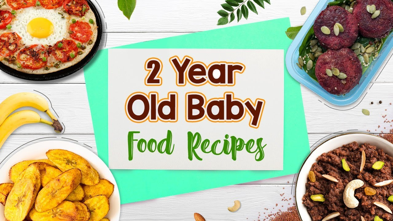 2 Year Old Baby Food Recipes Youtube