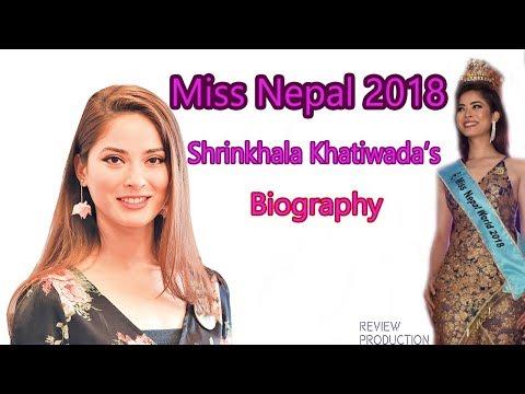Shrinkhala Khatiwada Biography || Miss Nepal 2018 Biography