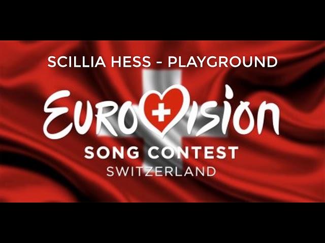 Scillia Hess - Playground (Switzerland Eurovision 2019)