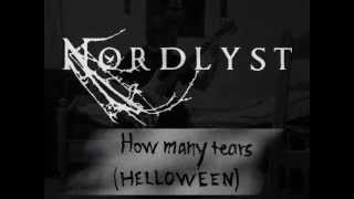 Nordlyst - How many Tears (Helloween Cover)