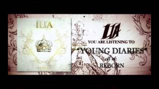 "ILIA - ""Young Diaries"""