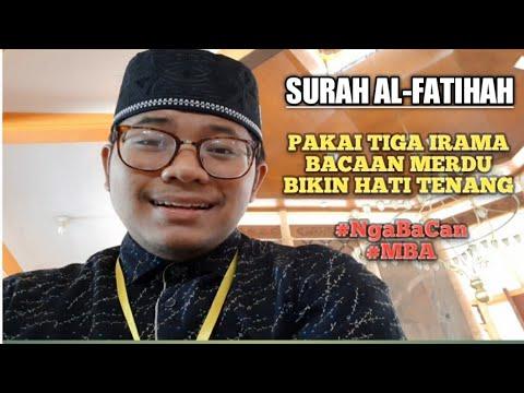 surah-al-fatihah-pakai-tiga-irama-bacaan-merdu-bikin-hati-tenang---ngabacan- -mba-#77