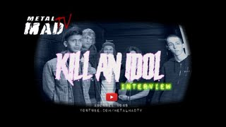 INTERVIEW KILL AN IDOL | FERRAILLEUR DE NANTES
