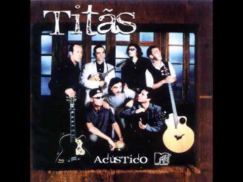 Titãs - Titãs Acústico MTV - #05 - Os Cegos Do Castelo