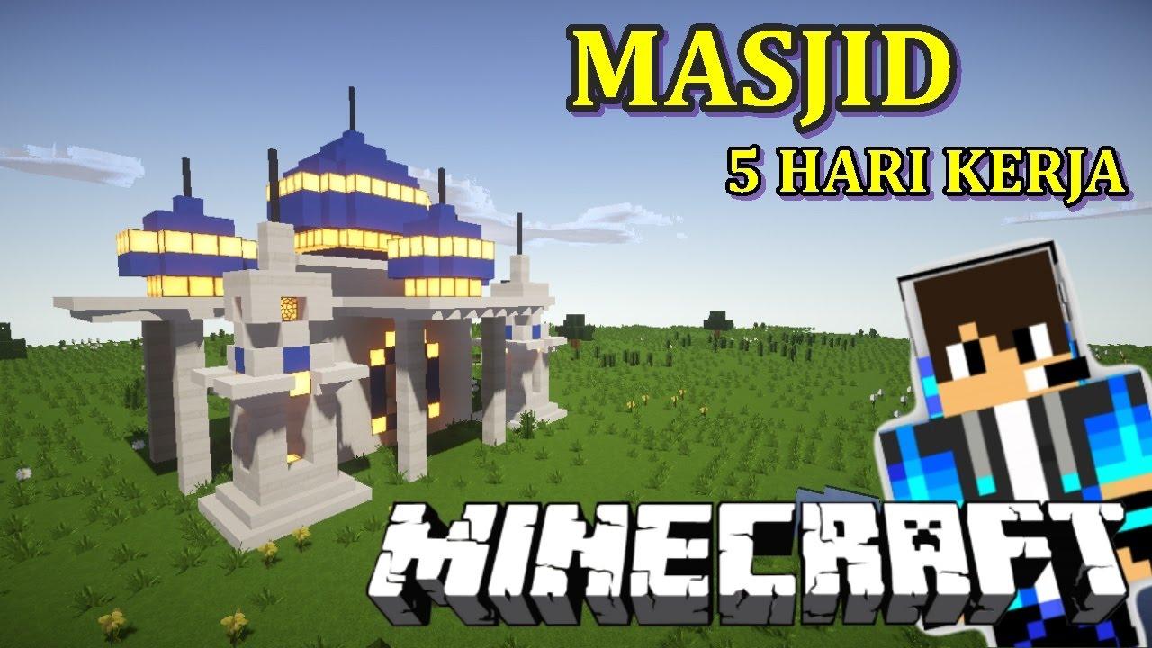 CARA MEMBUAT MASJID Minecraft Indonesia YouTube