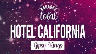 Hotel California - Gipsy Kings - Karaoke con coros