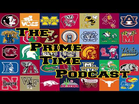 2017 College Football Season/Playoff Predictions - The Prime Time Podcast, 8/25/17