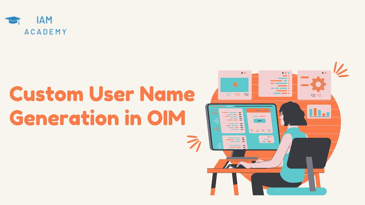 Custom UserName Generation in OIM