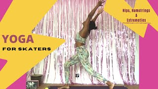 Yoga for skaters Hips and Hamstrings