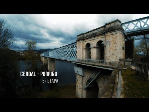 Caminho de Santiago de Compostela Caminho Central Português  5ª Etapa Cerdal - Porriño
