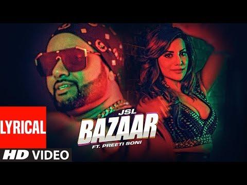 jsl---bazaar-(lyrical-video)-ikka-|-preeti-soni-|-millind-gaba-|-latest-punjabi-songs-2019