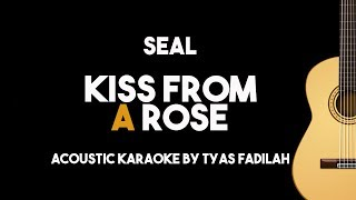 Seal - Kiss From A Rose (Acoustic Guitar Karaoke Version)