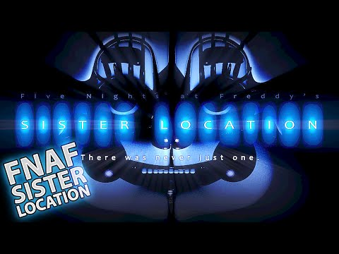Five Nights At Freddy's: The Sister Location (NEW FNAF GAME!?)