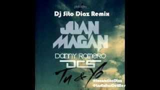 Juan Magan Ft. DCS & Danny Romero (Dj Sito Diaz Remix).