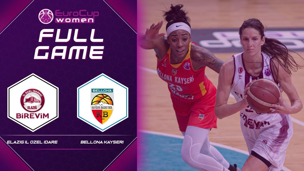 Elazig Il Ozel Idare v Bellona Kayseri Basketbol | Full Game - EuroCup Women 2020