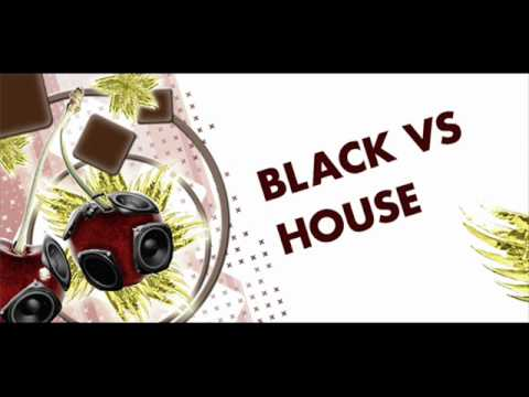 Dj BlackSide - House VS Black