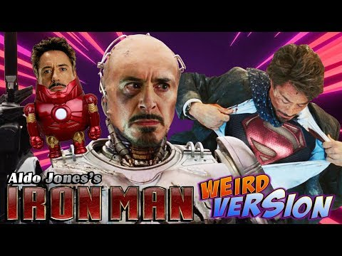 IRON MAN 1 Weird Version By Aldo Jones | IRONMAN PARODY | FUNNY SPOOF