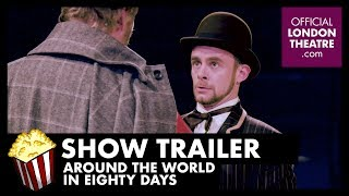 Trailer: Around The World In 80 Days