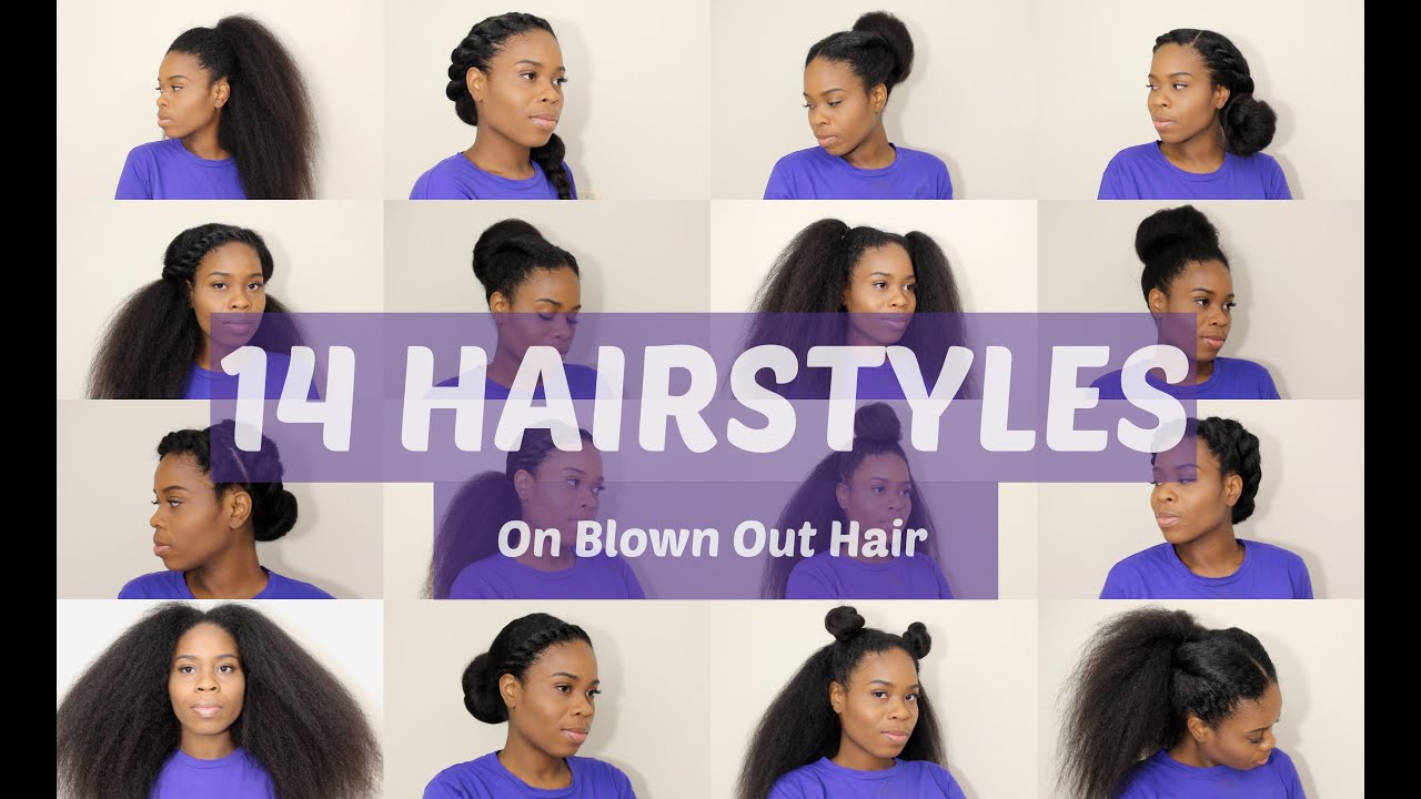 14 HAIRSTYLES On BLOWN OUT Hair NaturalTexlaxedRelaxed