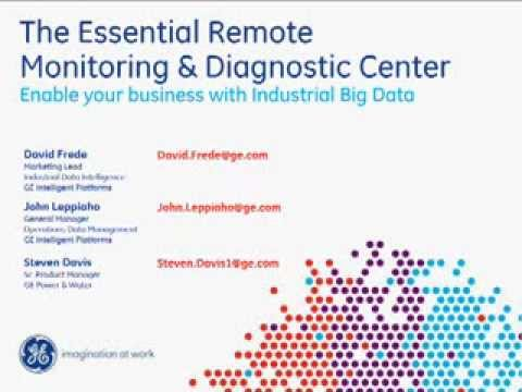 GE Webinar:  The Essential Remote Monitoring And Diagnostic Center