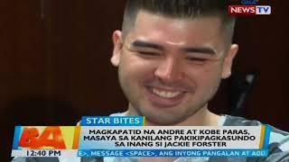 BT: Andre at Kobe Paras, masaya sa kanilang pakikipagkasundo sa inang si Jackie Forster