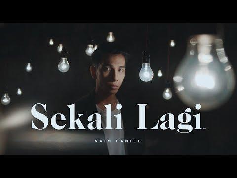 LIRIK SEKALI LAGI | NAIM DANIEL