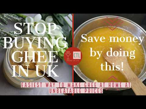 How To Make Ghee From Unsalted Butter In UK Way Cheaper Than Store-bought I Homemade Ghee In 2020 UK