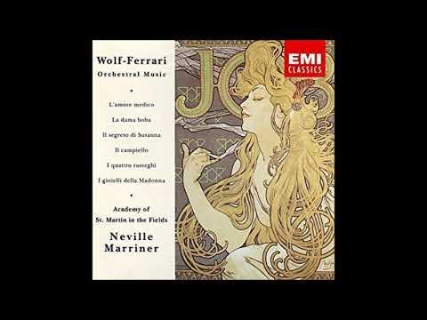 Ermanno Wolf-Ferrari : I gioielli della Madonna, Orchestral Suite from the opera (1911)