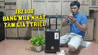 REVIEW chi tiết loa kéo JBZ NE 108 quá hay trong tầm giá 1tr giá 1tr250k lh/ zalo 0965.885.716 .