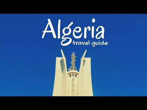 ALGERIA Travel Guide, 5 best places to visit in algeria !!
