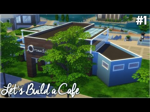 The Sims 4: Let's Build a Cafe (Part 1)