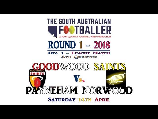 R1 D1 GoodwoodVsPayneham 4Q