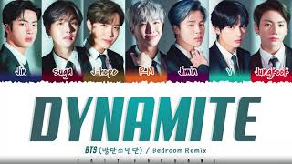 BTS (방탄소년단) - 'DYNAMITE' (BEDROOM REMIX) Lyrics [Color Coded_Eng]