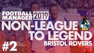 Non-League to Legend FM19 | BRISTOL ROVERS | Part 2 | TRANSFERS | Football Manager 2019