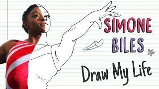 SIMONE BILES   Draw My Life