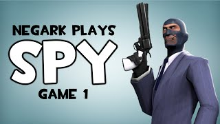 Negark Plays Team Fortress 2 Live Commentary Spy Gameplay - Game 1