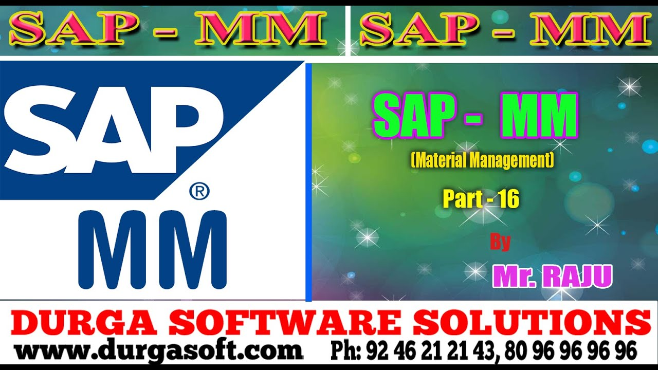 sap mm Sap mm transaction codes - purchase requisition, request for quotation, outline agreement, quota arrangement, posting period, purchase order types,inventory.