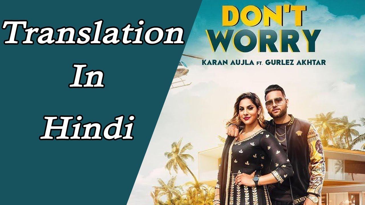 Don't worry // Karan Aujla// Deep Jandu // Punjabi song