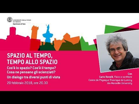 SPAZIO AL TEMPO, TEMPO ALLO SPAZIO - con Carlo Rovelli