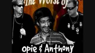 Opie & Anthony - Listen To Racist Songs
