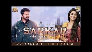 Sarkar   Tamil Movie Trailer  Thalapathy Vijay | Keerthy Suresh | A R Murugadoss