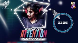 Video Charlie Puth - Attention - DJ Priyanka (Remix) download MP3, 3GP, MP4, WEBM, AVI, FLV Maret 2018